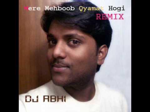 Mere Mehboob Qyamat Hogi Dj Abhi.mp3 video