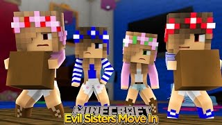 Minecraft Childhood : THE EVIL SISTERS MOVE IN!