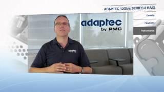 Adaptec Series 8 12Gb/s RAID Adapters
