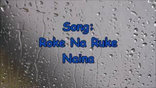 download lagu Roke Na Ruke Naina -arijit Sing-  - Badrinath gratis