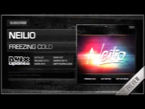 Neilio - Freezing Cold (Official HQ Preview)