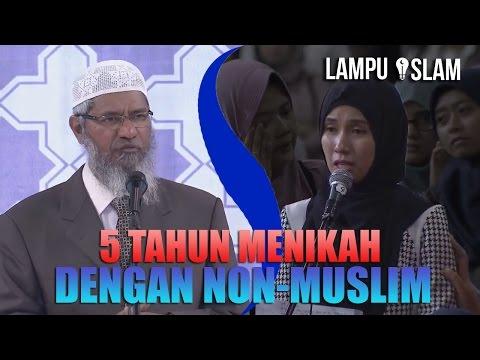 IBU Ini MENANGIS MENYESAL 5 TAHUN Menikahi NON-MUSLIM | Dr. Zakir Naik