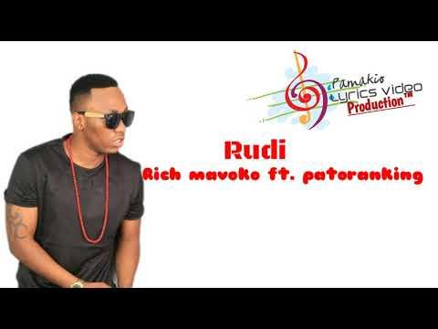 Rudi official audio with lyrics-Rich Mavoko ft. Patoranking