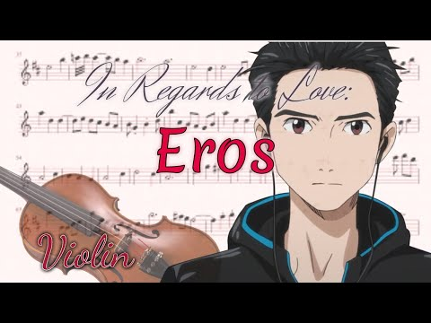 In Regards To Love: Eros - Yuri!!! On Ice (Violin)