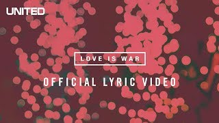 Watch Hillsong United Love Is War video