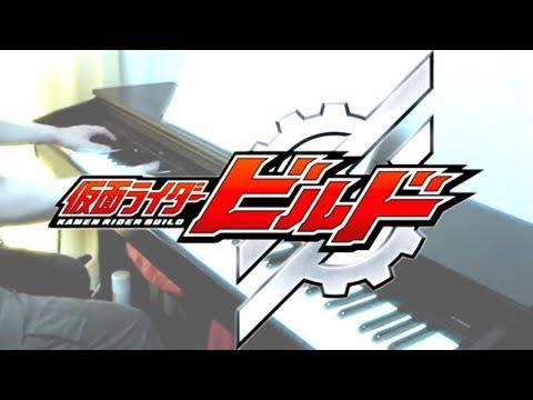 [楽譜あり] Kamen Rider Build OP / Be The One (full-length Version)