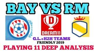 BAY VS RM FOOTBALL DREAM11 WINNING TEAM    INJURY NEWS PROBABLE11 DEEP ANALYSIS