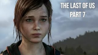 THE END OF THE JOURNEY | The Last of Us Part 7