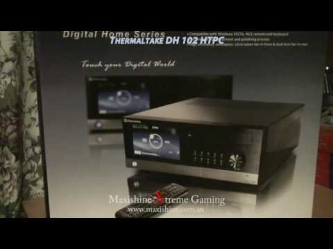 Thermaltake HTPC DH102 Maxishine Video