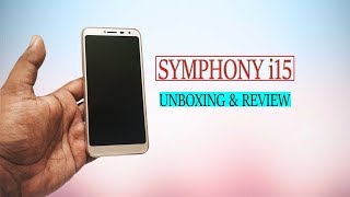 Symphony i15 Unboxing & Review-Kawsar Technology