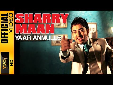 Yaar Anmulle - Sharry Maan video