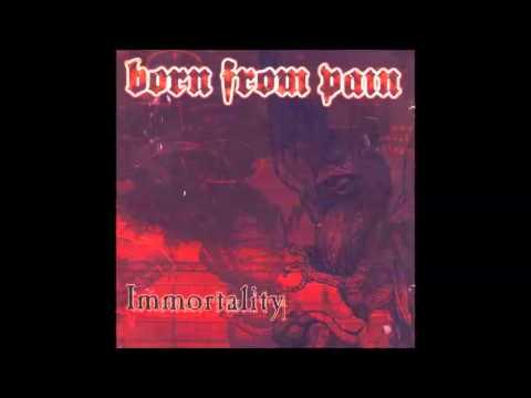 Born From Pain - Fallen angel