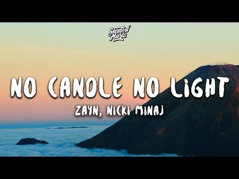 ZAYN - No Candle No Light (Lyrics) Ft. Nicki Minaj