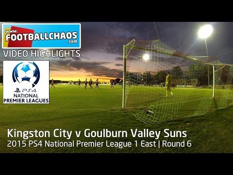 2015 PS4 NPL 1 - Kingston City v Goulburn Valley Suns