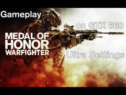 MOH Warfighter - Gameplay on GTX 660