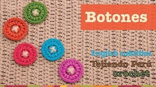 Mini tutorial # 2: botones tejidos a crochet /  English subtitles: crochet buttons