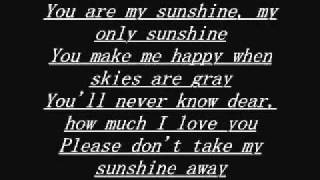 You Are My Sunshine .. Original Song...