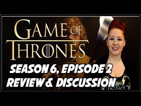 Game of Thrones Season 6 Episode 2 Review  (BOOK SPOILERS)