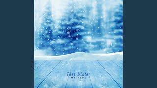 그 겨울 (That Winter)