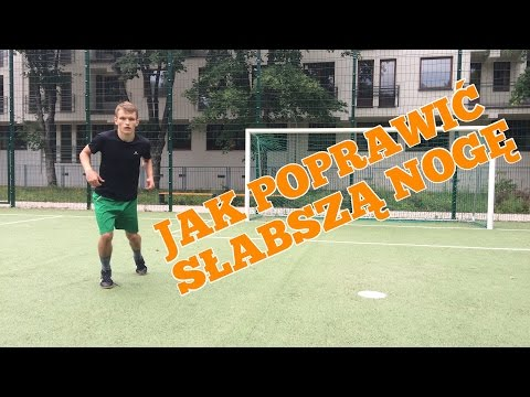 Jak Nauczyć Się Kopać Słabszą Nogą? #1 Piłkarskie Porady