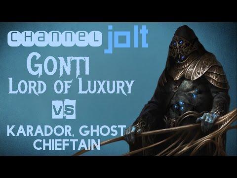 Jolt - Commander - Gonti, Lord of Luxury vs Karador, Ghost Chieftain