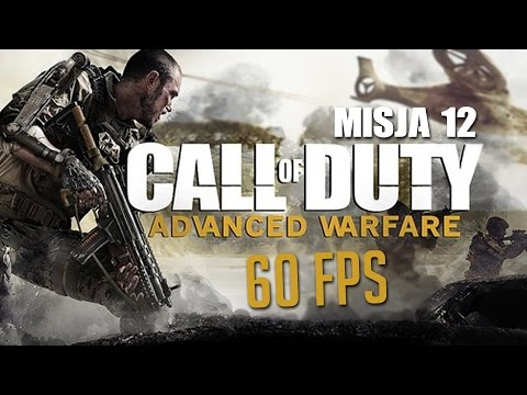 #12 Zagrajmy W Call Of Duty: Advanced Warfare PL - Misja 12 - Polski Gameplay - 1080p/60FPS