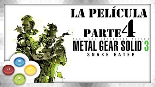 Metal Gear Solid 3 HD [4/7] Full Movie | Pelicula Completa Español