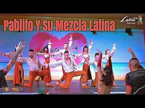 PABLITO Y SU MEZCLA LATINA - LEBANON LATIN FESTIVAL 2018
