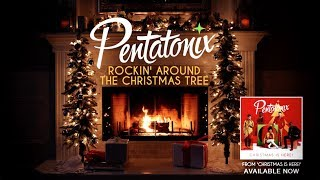 Yule Log Audio Rockin 39 Around The Christmas Tree Pentatonix