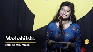 Mazhabi Ishq Sangita Yaduvanshi The Social House Poetry Whatashort