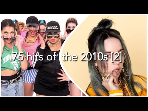 75 MORE HITS OF THE 2010S