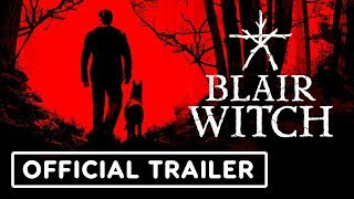 Blair Witch Official Reveal Trailer - E3 2019
