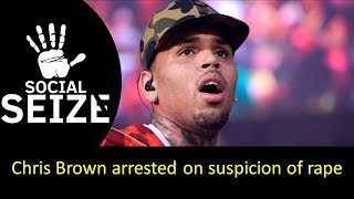 Chris Brown arrested on suspicion of rape II The World News