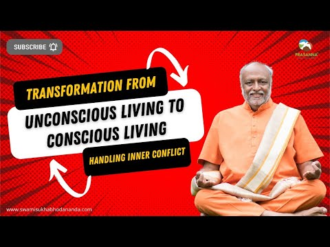 Living Consciously - Handling Inner Conflict (bhagavad Gita Vol. 1 & 2) video