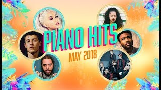 Piano Hits .? ? Pop Songs May 2018 : Over 1 hour of Billboard hits - music for classroom ,study
