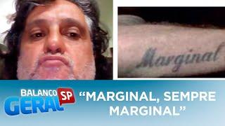 """Paulo Cupertino teria tatuagem com os dizeres """"Marginal, sempre marginal"""""""