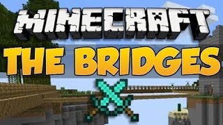 Minecraft: The Bridges w/ Friends | MIDDLE RUSH!