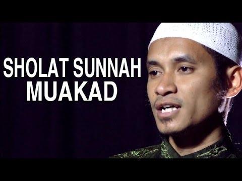 Serial Fikih Islam (22): Sholat-Sholat Sunnah Muakkadah - Ustadz Abduh Tuasikal