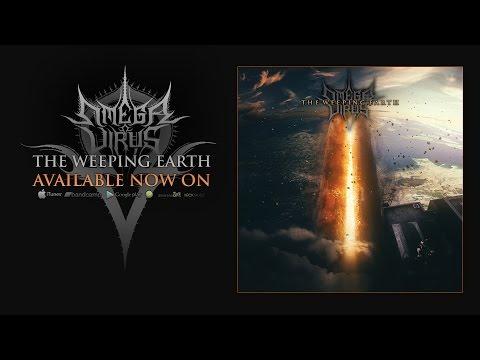 OMEGA VIRUS   THE WEEPING EARTH FULL ALBUM STREAM
