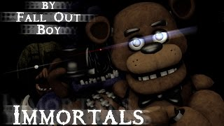 download lagu Sfm/fnaf Immortals By Fall Out Boy gratis