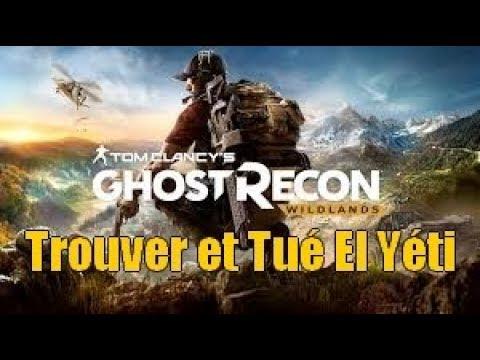 Comment Trouver et Tué El Yéti ! (Ghost Recon Wildlands)