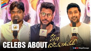 Tollywood Celebrities about Nannu Dochukunduvate | Sudheer Babu | Nabha Natesh | Telugu FilmNagar