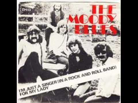 Moody Blues - Im Just A Singer In A Rock And Roll Band