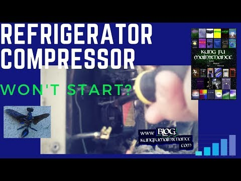 How To Repair A Refrigerator With A Compressor That Suddenly Stopped Working Or Will Not Run