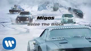 Migos - Seize The Block The Fate Of The Furious: The Album