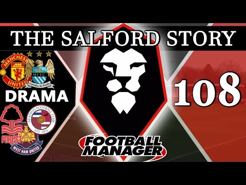 The Salford Story | Part 108 | DRAMA | Football Manager 2016