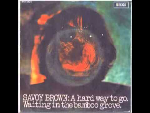 Savoy Brown - A Hard Way To Go
