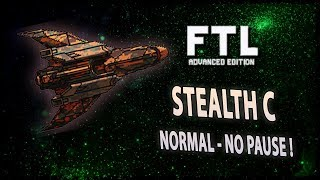 [FTL AE NORMAL DÉFI NO PAUSE] STEALTH C