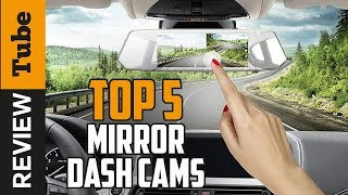 ✅Dash Cam: Best Mirror Dash Cam (Buying Guide)