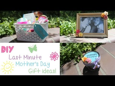 3 DIY Last Minute Mother's Day Gift Ideas!